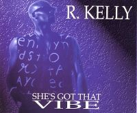 Cover R. Kelly - She's Got That Vibe [1994]